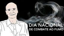 Dia Nacional de Combate ao Fumo | Coluna #01
