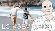 Longevidade | Coluna #35