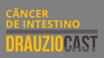 thumb drauziocast 9 cancer intestino