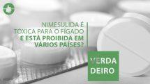 Nimesulida é tóxica para o fígado e sua venda está proibida em diversos países | Checagem