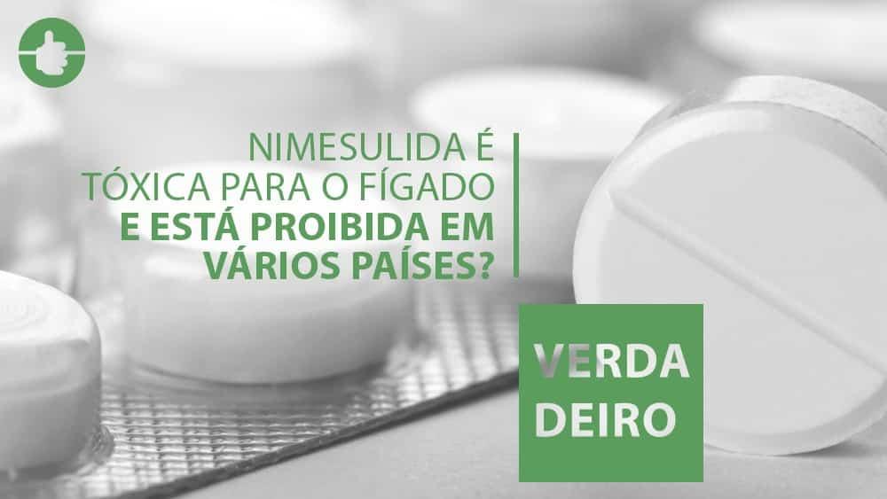 Nimesulida é tóxica para o fígado e sua venda está proibida em diversos países