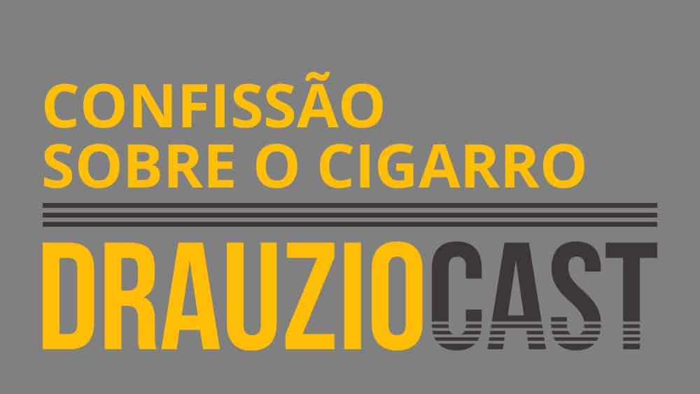 thumb drauziocast 18 confissao cigarro