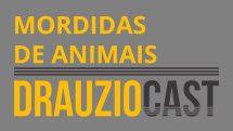DrauzioCast #029 | Mordidas de animais