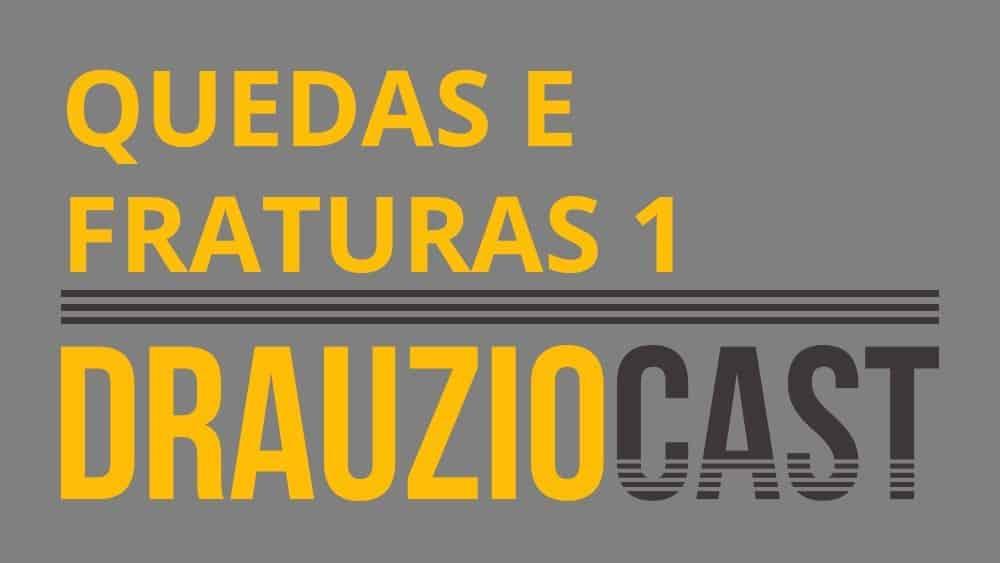 Thumbnail do DrauzioCast 33, sobre quedas e fraturas.