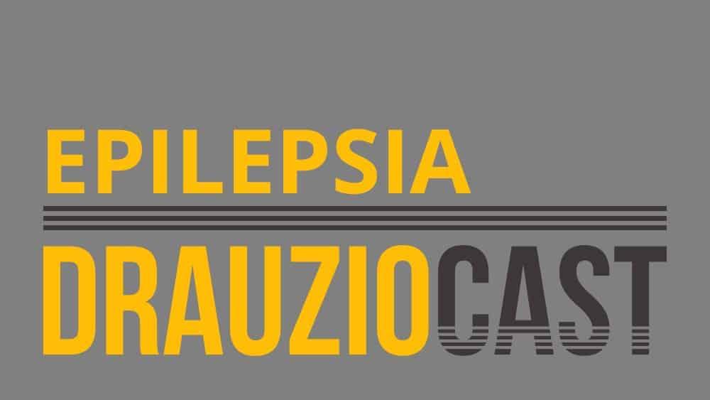 DrauzioCast #031 | Epilepsia