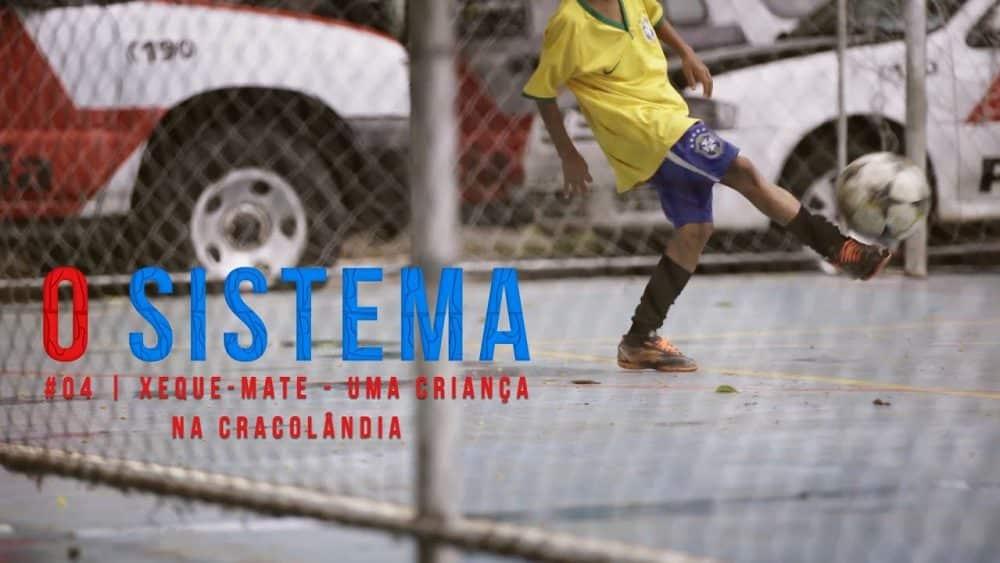 Thumbnail do episódio 4 de O Sistema, sobre crianças que vivem an Cracolândia.
