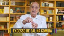 """Thumbnail com dr. Drauzio e o texto """"excesso de sal na cozinha""""."""