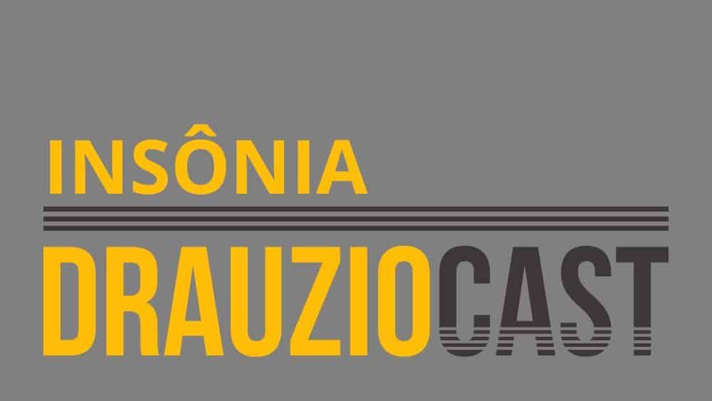 DrauzioCast #39 | Insônia