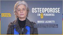 """A endocrinologista dra. Marise Lazaretti e, do lado direito, o texto """"osteoporose em 6 perguntas""""."""