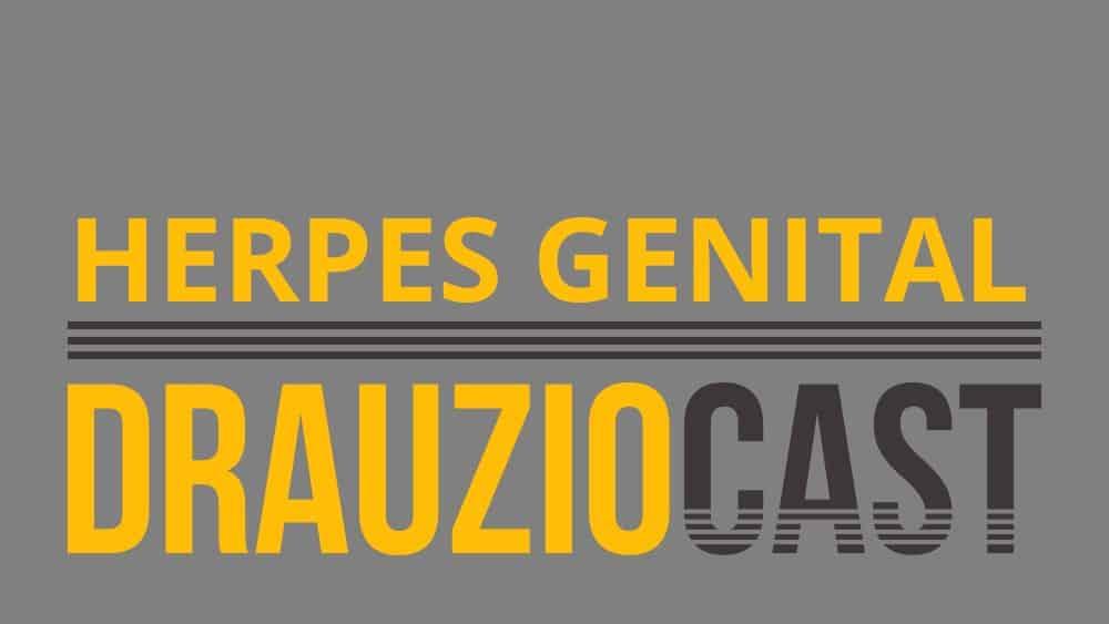 DrauzioCast #51 | Herpes genital