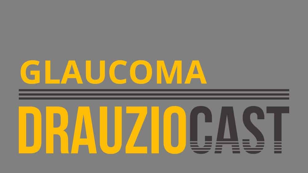 Glaucoma Podcast Drauzio