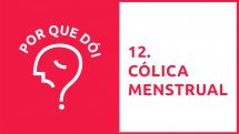 Por Que Dói? #12 | Cólica menstrual