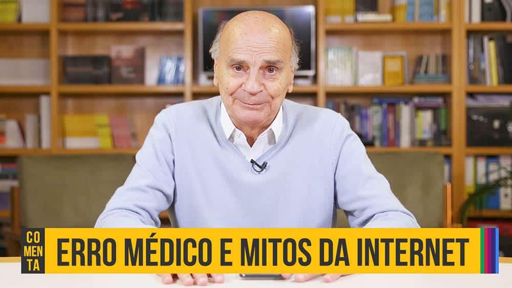 """Dr. Drauzio Varella e abaixo o texto """"erro médico e mitos da internet""""."""
