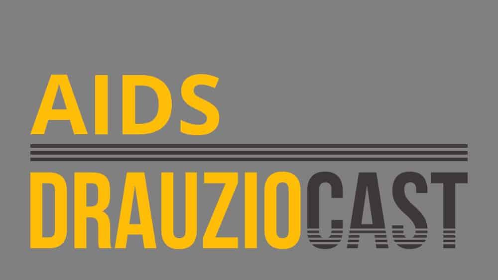 Thumbnail com texto DrauzioCast sobre aids.