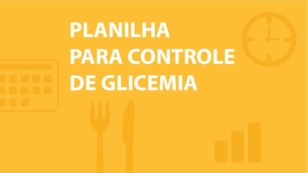 Thumbnail de planilha para controle de glicemia.