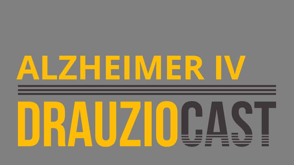 Podcast sobre alzheimer com dr. Drauzio.
