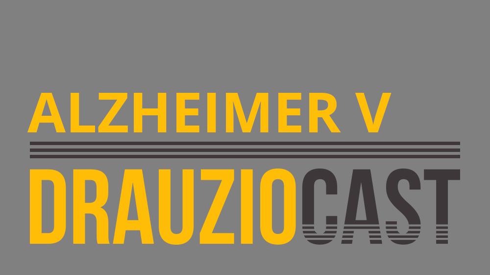DrauzioCast sobre Alzheimer e tratamento que inibe degradação da acetilcolina.