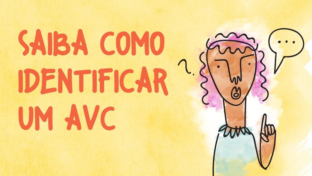 Infográfico sobre como identificar um AVC