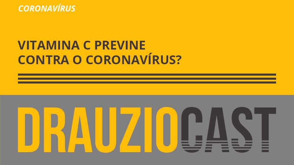 Dr. Drauzio Varella fala se a vitamina c funciona como prevenção para o coronavírus ou é um mito das redes sociais.