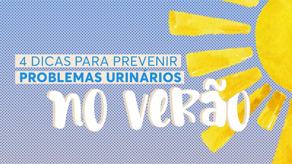 Veja o infográfico sobre como prevenir problemas urinários, como infecção urinária e candidíase, no verão.